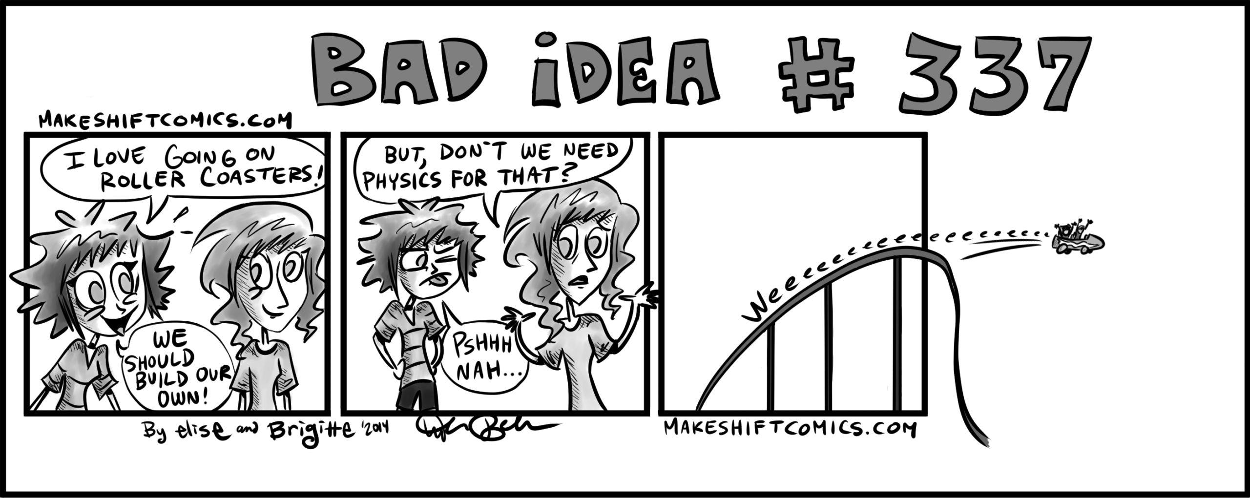 Bad Idea #337