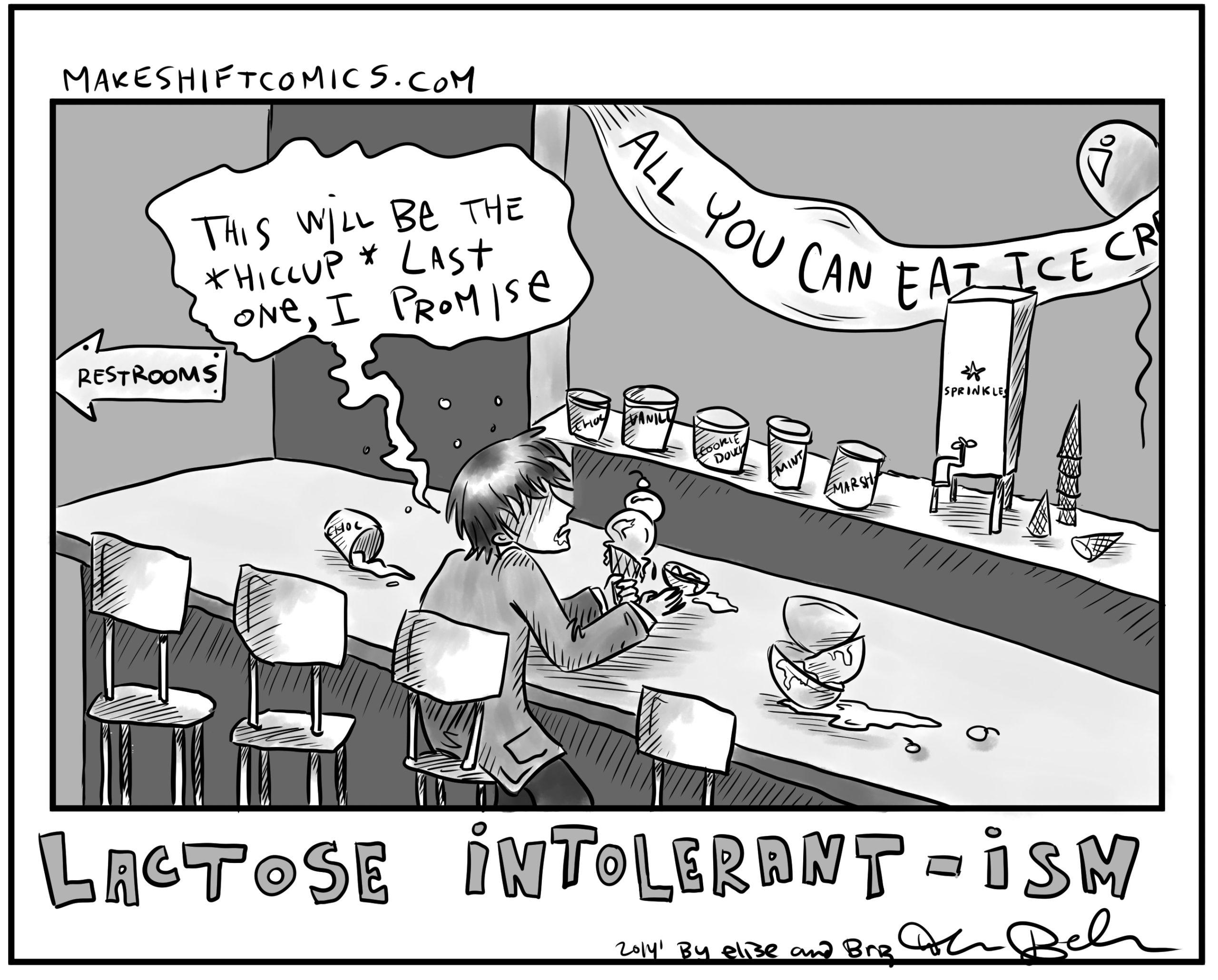 Lactose Intolerant-ism