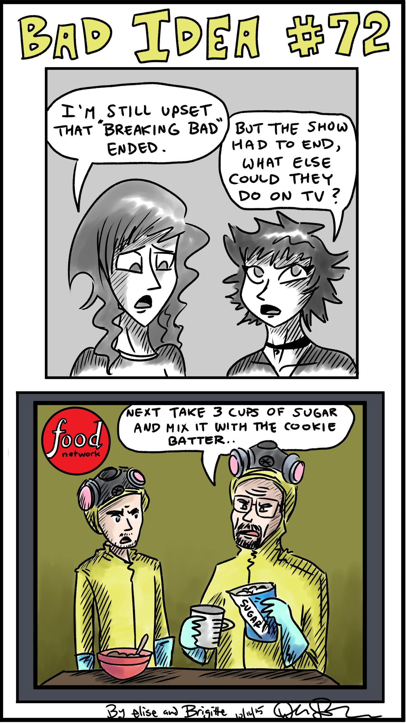 Bad Idea #72