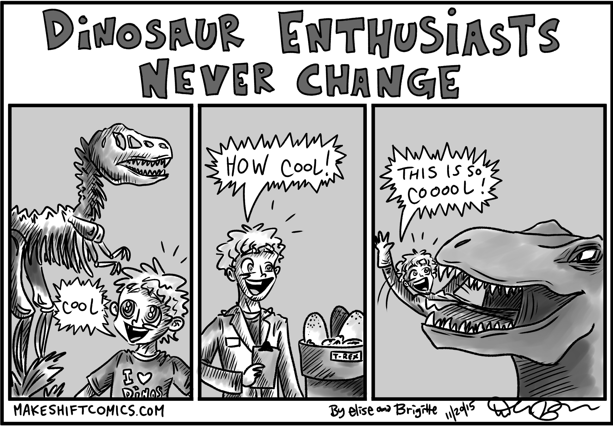 Dinosaur Enthusiasts Never Change